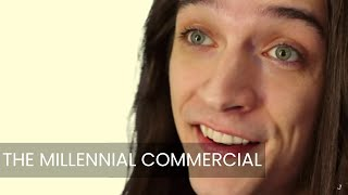The Millennial Commercial