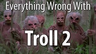 Everything Wrong With Troll 2 In 19 Minutes Or Less
