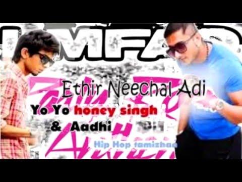 Ethirneechal Adi + Party Rock Anthem