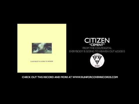 Citizen – Cement