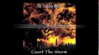 Vorschaubild The Trouble Notes