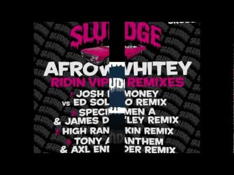 AfroWhitey - Ridin (Tony Anthem & Axl Ender Remix)