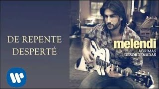 Melendi   De repente desperté (audio)