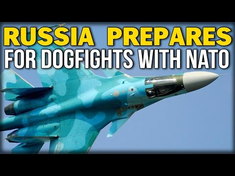 RUSSIA PREPARES FOR DOGFIGHTS WITH NATO