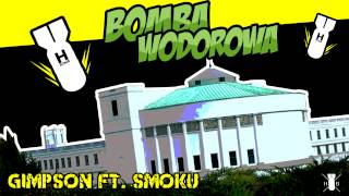 Gimpson ft. Smoku - Bomba Wodorowa