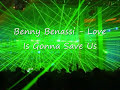 Benny Benassi de Love Is Gonna Save Us