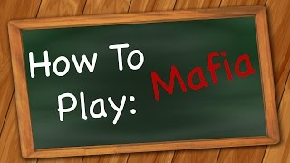 How to Play: Mafia