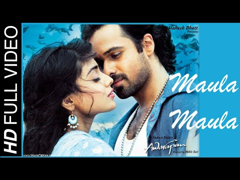 Maula Maula - Awarapan (2007) *hd* - Full Song [hd] - Emraan Hashmi & Shriya Saran video