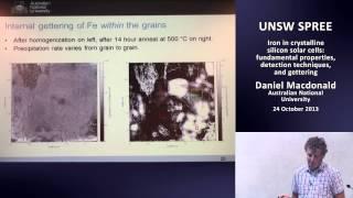 UNSW SPREE 201310-24 Daniel Macdonald - Iron in Crystalline Silicon Solar Cells