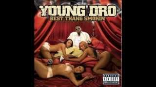 Watch Young Dro They Dont Really Know Bout Dro video