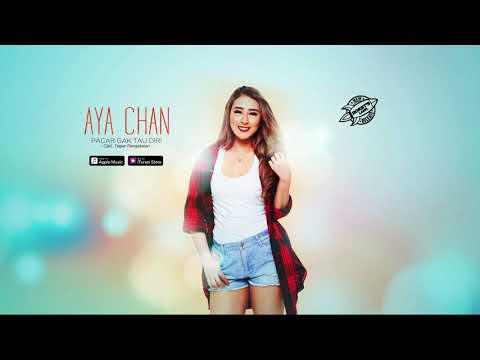 Download  Aya Chan - Pacar Gak Tau Diri   s # Gratis, download lagu terbaru