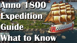 Anno 1800 Expedition Guide: What You Need to Know