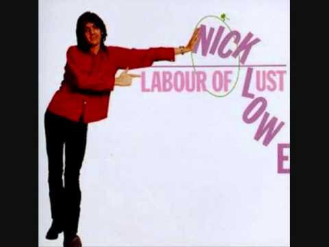 Nick Lowe - You Make Me