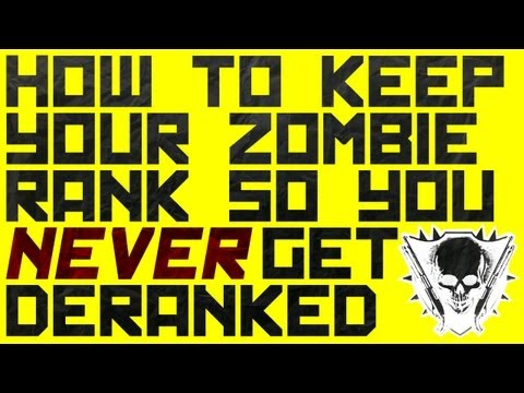 Black Ops 2 Zombies: How To Keep Your Rank So You Never Get Deranked!