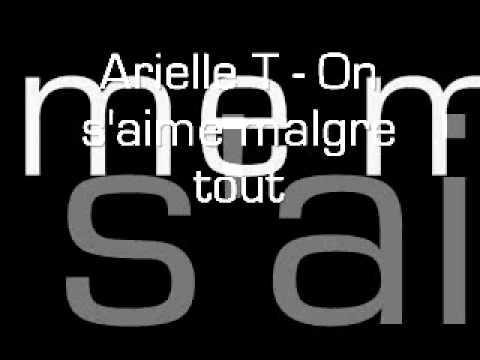 Arielle T - On s'aime malgre tout - zouk 2010