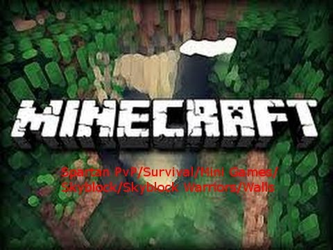 Minecraft 1.7.5 Server SPARTAN MC PvP/Survival/HG/SG/Mob Arena/Spleef/Hide&S