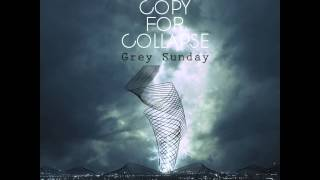Grey Sunday - Proxy Remix - A Copy For Collapse - No Sense of Place Records