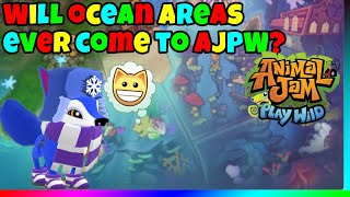 Will Ocean Areas Ever Come To AJ Play Wild?