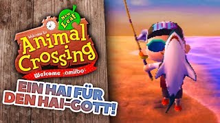 Ein HAI für den HAI-GOTT! 🌳 02 • Let's Play Animal Crossing New Leaf [Staffel 6]