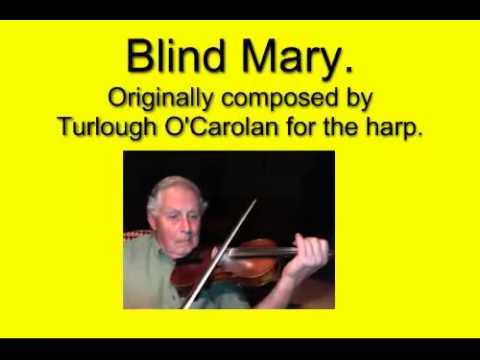 Blind Mary. - Bruce Osborne playing.