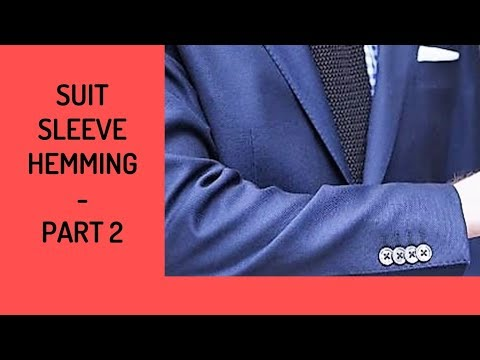 Suit Coat Sleeve Hemming - Part 2