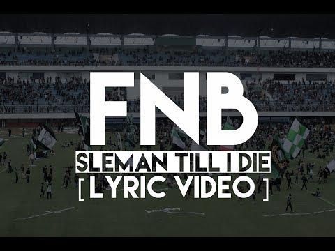 FNB - SLEMAN TILL I DIE | BCS X PSS [LYRIC VIDEO]