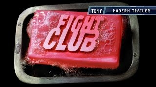 Fight Club - Modern Trailer