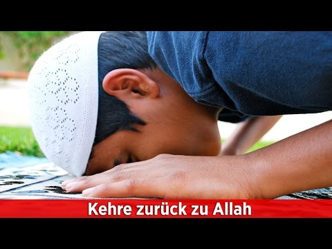 Kehre zurück zu Allah