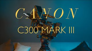 Canon C300 Mark III Review // 9 Things I LOVE about this Canon cinema camera