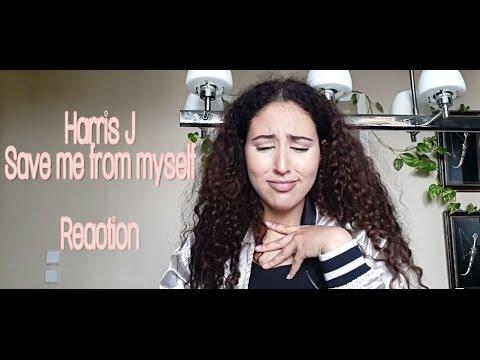 Harris J - Save Me From Myself Reaction