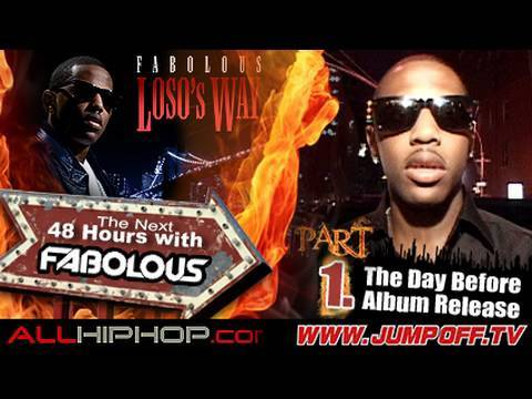 The Next 48 Hours With Fabolous PT:1 Day Before Album Release