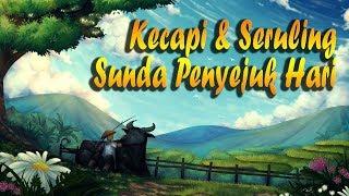 Download Lagu Kecapi Suling Sunda Penyejuk Hati Full Gratis STAFABAND