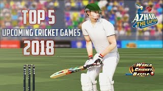 Top 5 upcoming Cricket Games in 2018 for Android