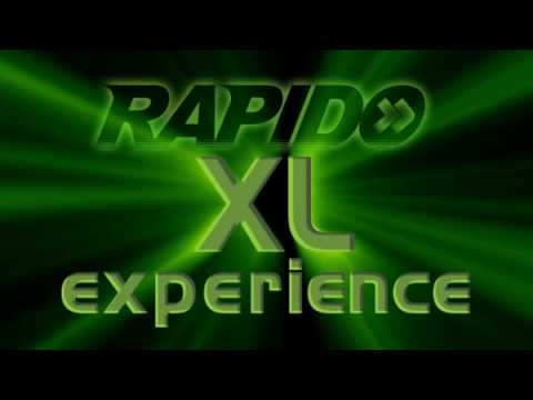 Rapido XL Experience