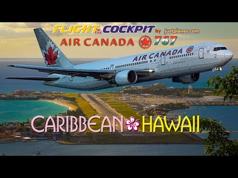 AIR CANADA 767 to St Maarten & Hawaii