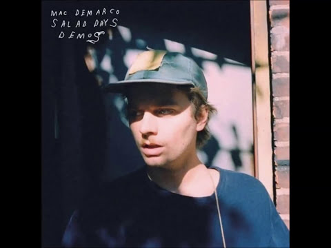 Mac Demarco - Salad Days Demos