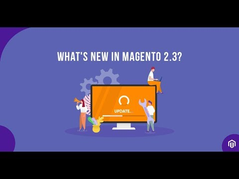 How to Upgrade Magento 2.3? [Step by step tutorial] - Installation, Features, & Performance Insights