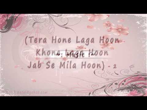 Tera Hone Laga Hon (lyrics) By ♥ Zeeshan Khuwaja♥ video