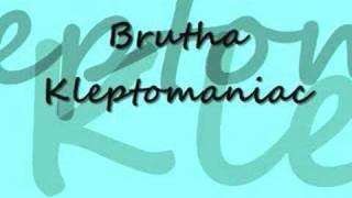 Watch Brutha Kleptomaniac video