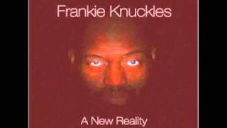 Frankie Knuckles - Bac N Da Day