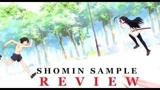 SHOMIN SAMPLE JAPANESE ANIME SERIES REVIEW