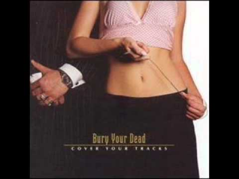 Bury Your Dead - Mission Impossible