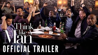 Think Like a Man (2012) - Official Trailer