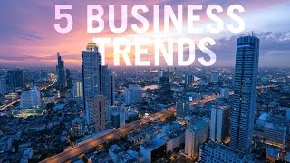 5 Business Trends to Reflect on in 2016