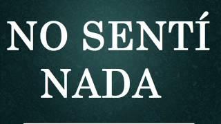 NO SENTI NADA - Los Mejores Audios De WhatsApp