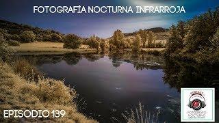 139.- Fotografía nocturna infrarroja