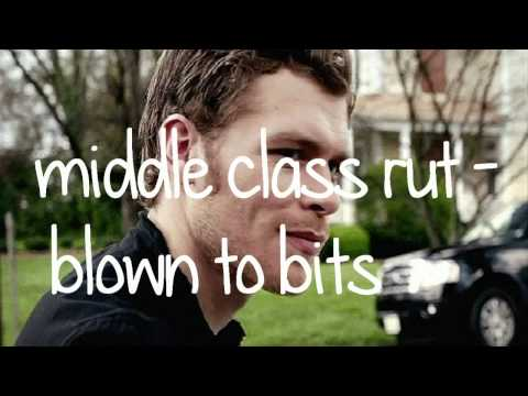 Middle Class Rut - Blown To Bits