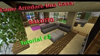 "Minecraft Tutorial v2  ""Come Arredare Una Casa"" ( Salotto ) #2"
