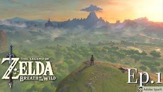The Legend of Zelda: Breath of the Wild Ep.1 (Awoken)