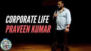 Comedian Praveen Kumar on his Corporate life and weird professions